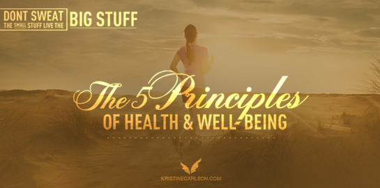 The 5 Principles Of Health And Well-Being