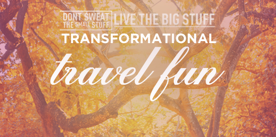 transformational travel fun
