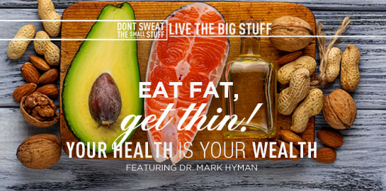 eat fat get thin your health is your wealth
