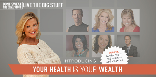 your health is your wealth podcast