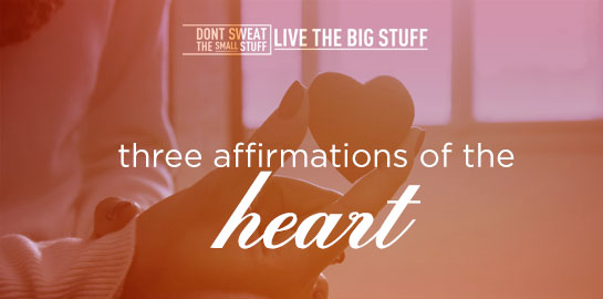 three affirmations of the heart