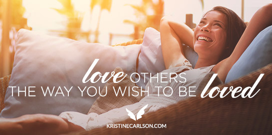 love others the way you wish to be loved blog