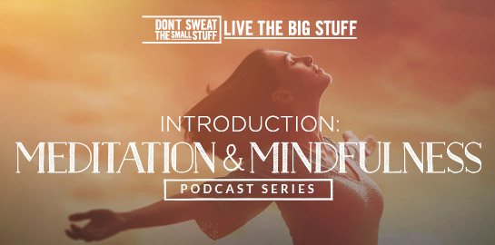 introduction meditation and mindfulness podcast series