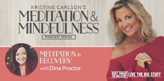 meditation and mindfulness dina proctor podcast