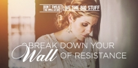 break down your wall of resistance podcast