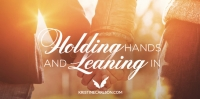 holding hands and leaning in blog