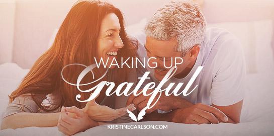 waking up grateful blog
