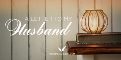 a letter to my husband blog