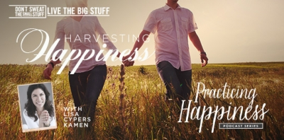 harvesting happiness podcast