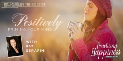 positively priming your mind podcast
