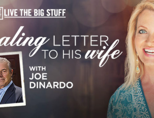 A Healing Letter to His Wife with Joe DiNardo