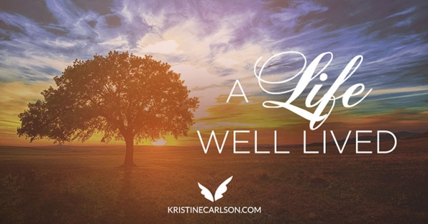 a life well lived blog