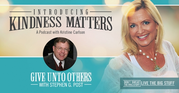 kindness matters give unto others podcast