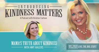 mama's truth about kindness podcast