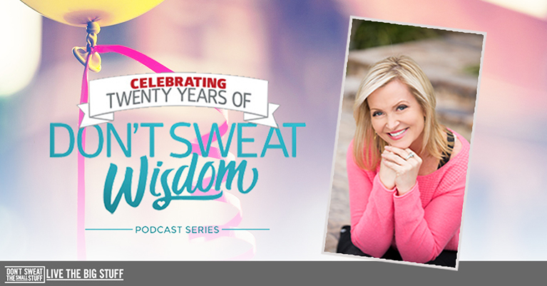 Introducing Celebrating 20 Years of Don't Sweat the Small Stuff Wisdom