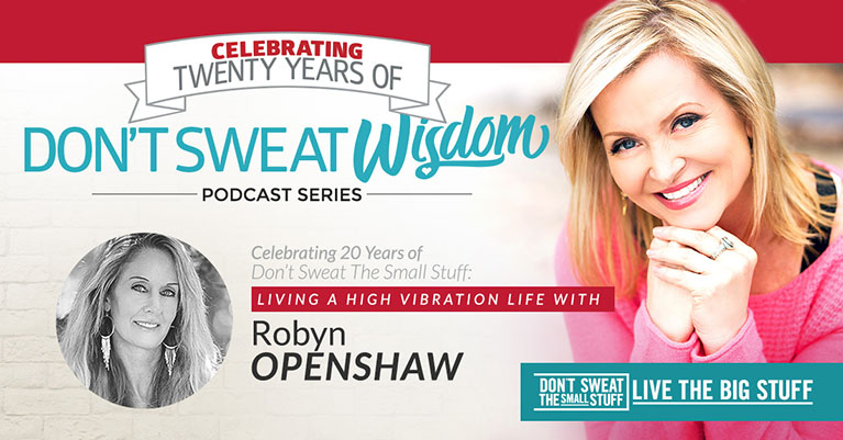 Living a High Vibration Life with Robyn Openshaw