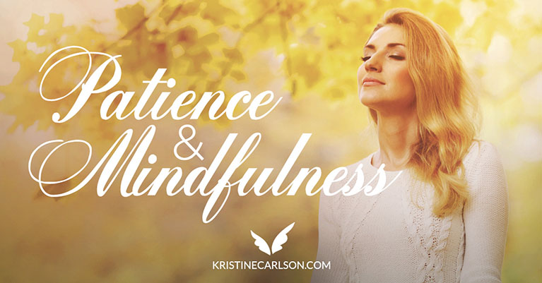 patience and mindfulness blog