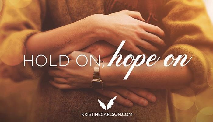 Hold On, Hope On