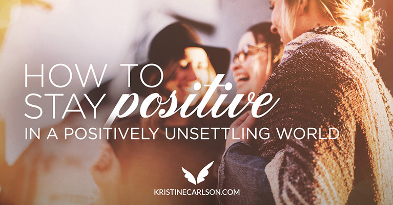 How To Stay Positive Blog