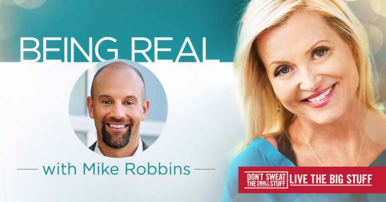 Being Real with Mike Robbins