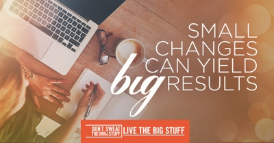 small changes can yield big results podcast