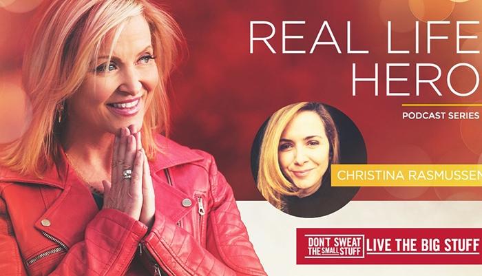 real life hero christina rasmussen podcast
