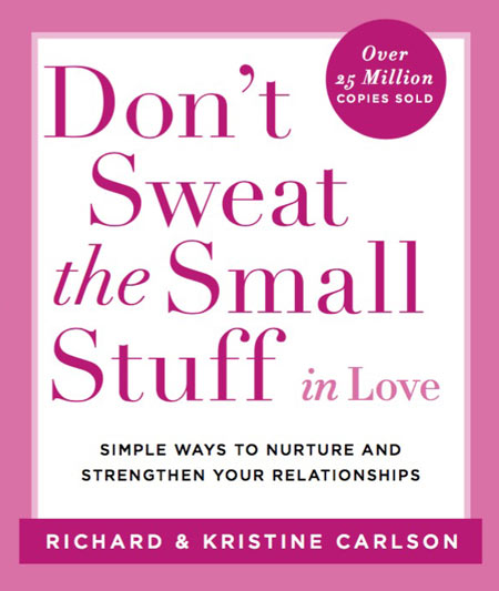 don t sweat the small stuff meaning