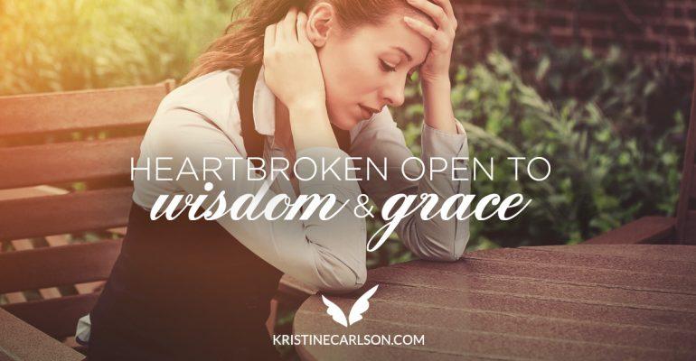 Heartbroken Open To Wisdom And Grace blog