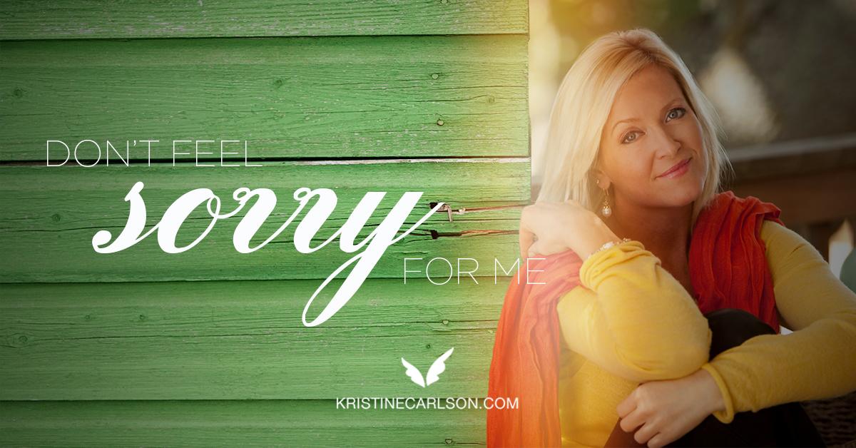 Don't Feel Sorry For Me blog