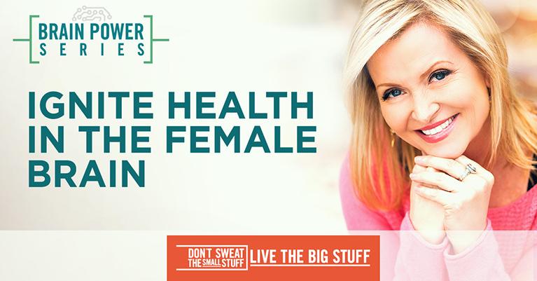 Ignite Health in the Female Brain Podcast