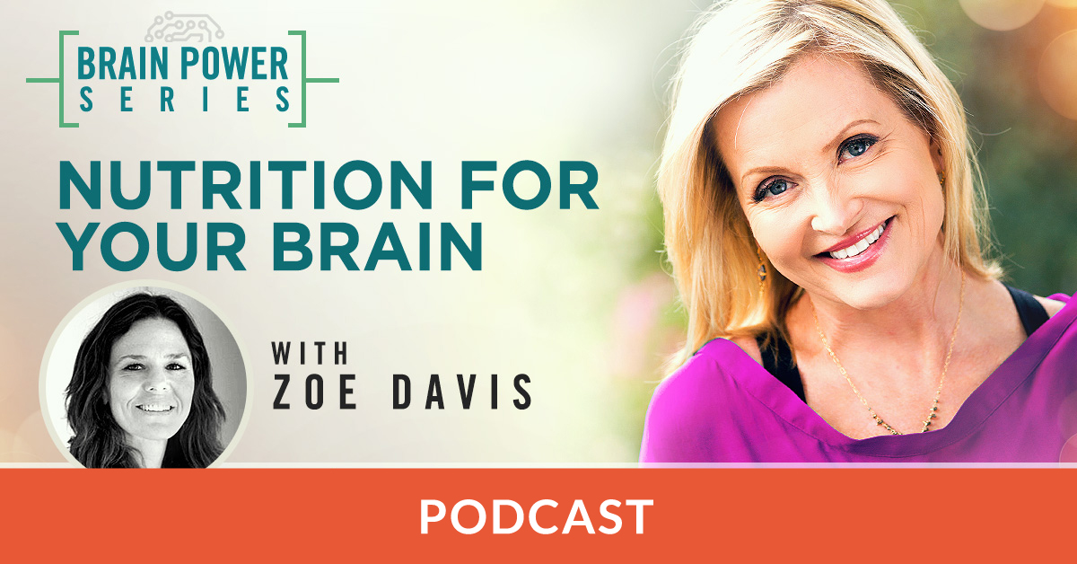 Nutrition for Your Brain with Zoe Davis Podcast