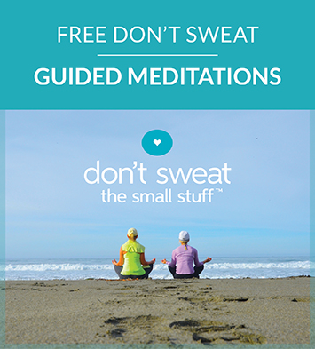 Don't Sweat Guided Meditations