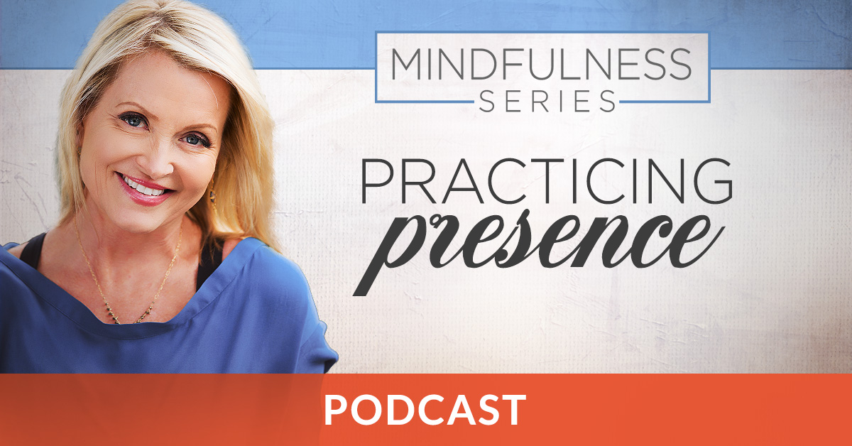 Practicing Presence Podcast
