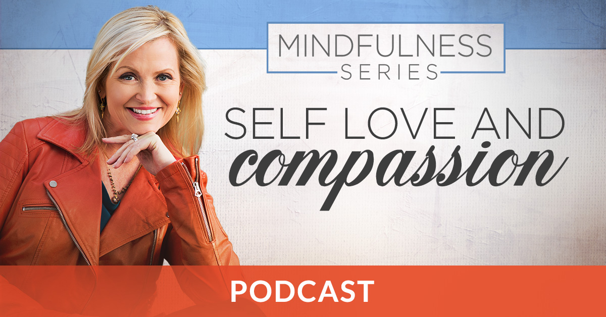 Self Love and Compassion Podcast