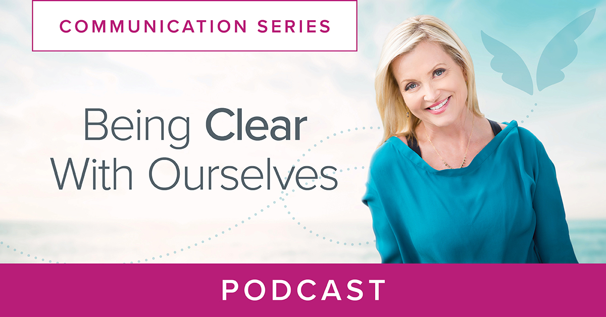 Being Clear with Ourselves podcast