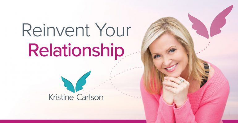 Reinvent Your Relationship Blog