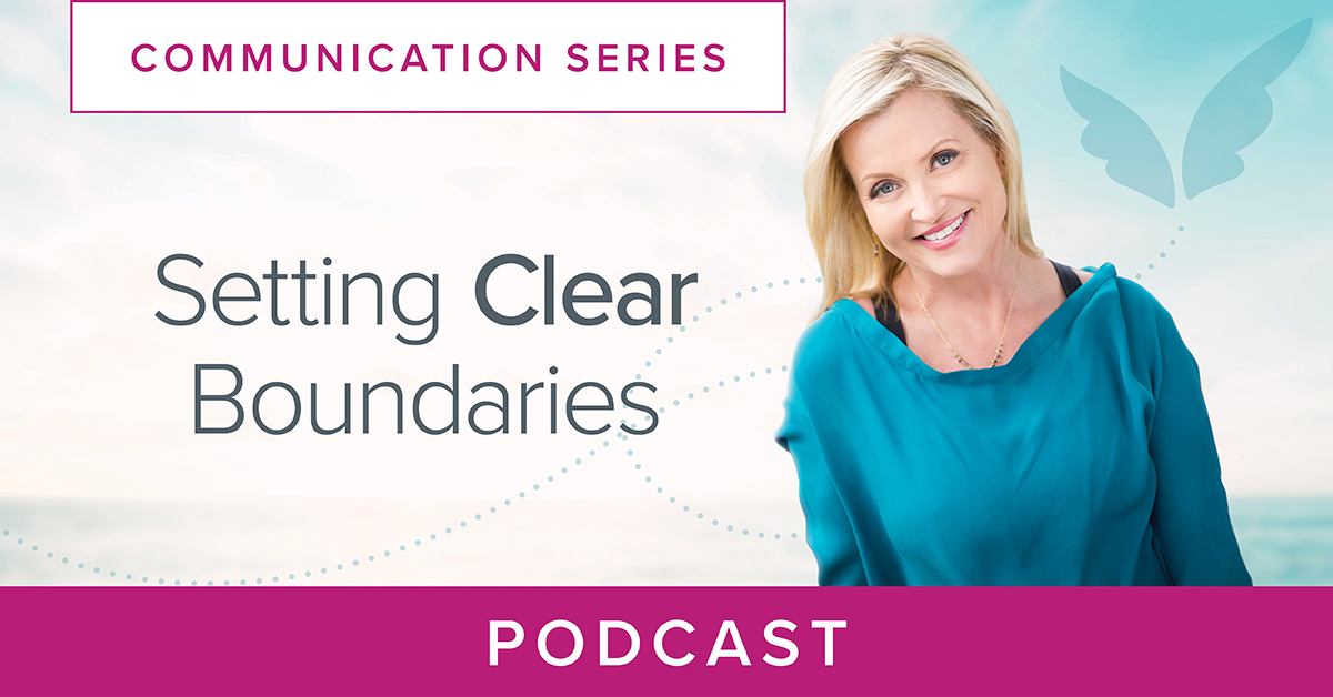 Setting Clear Boundaries Podcast