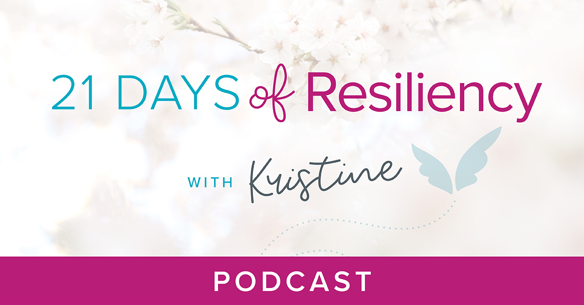 21 Days of Resiliency Podcast