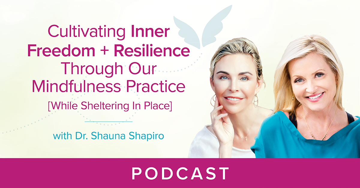 Cultivating Inner Freedom and Resilience Podcast