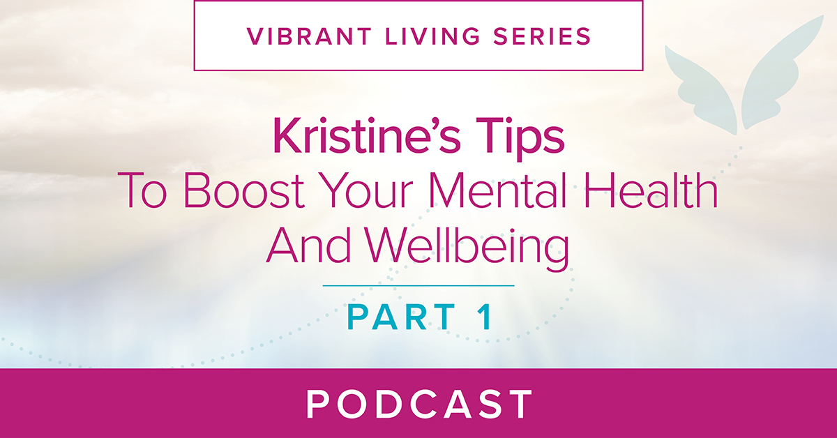 Boost Your Mental Health And Well Being Podcast