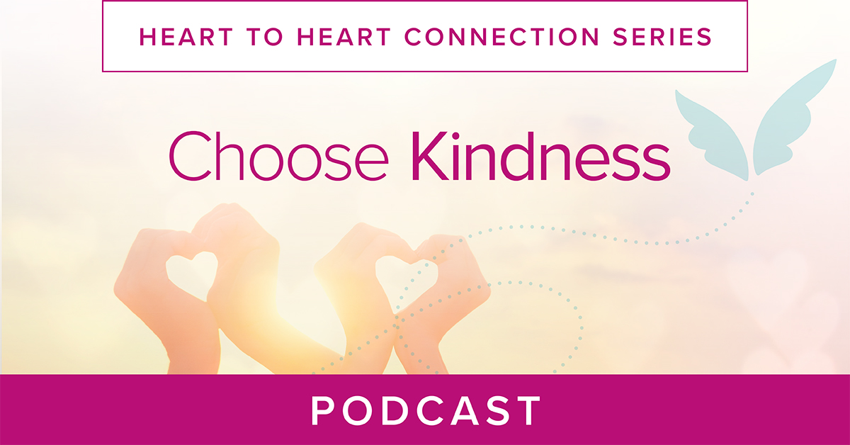 Choose Kindness Podcast