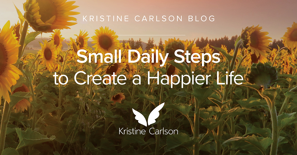 Small Daily Steps To Create A Happier LIfe Blog