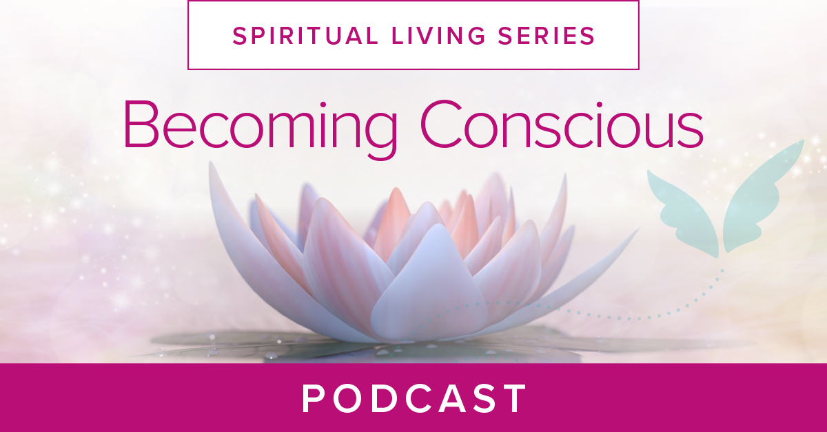 Becoming Conscious Podcast