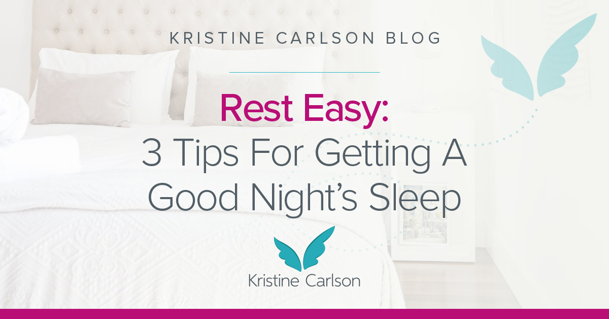 Rest Easy 3 Tips For Getting A Good Nights Sleep Blog