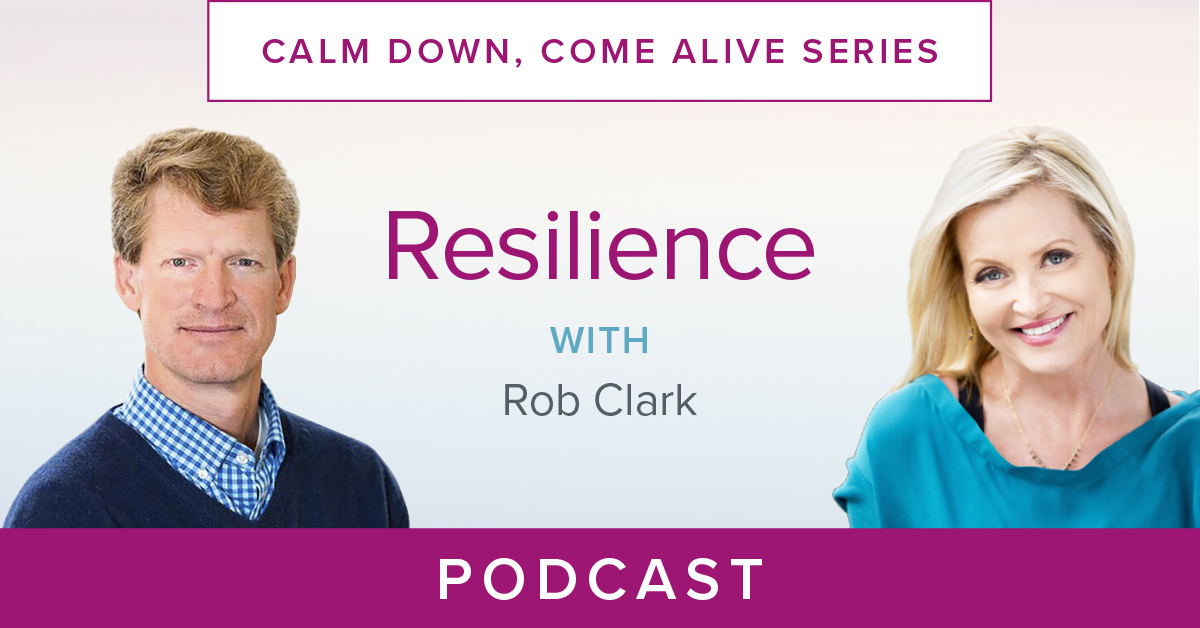 Resilience with Rob Clark Podcast