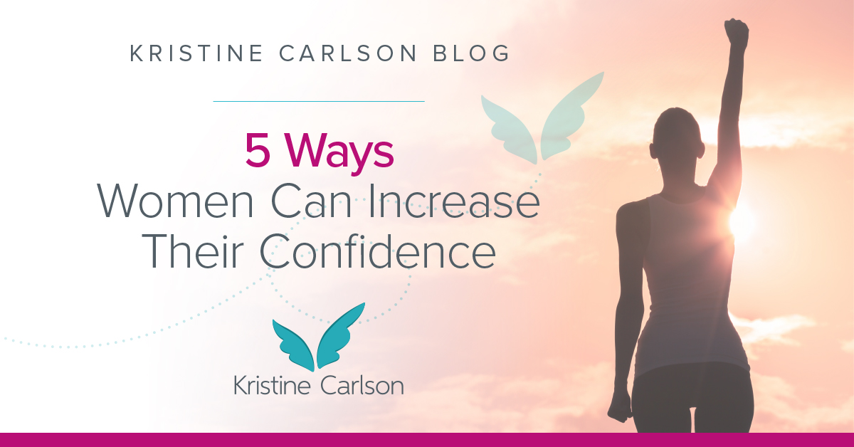 5 Ways Women Can Increase Their Confidence Blog