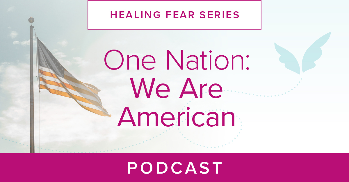 One Nation: We Are American Podcast