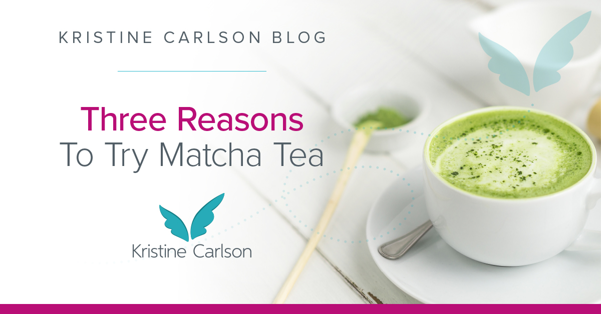 Three Reasons To Try Matcha Tea Blog