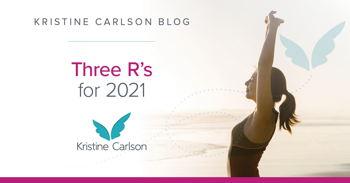 Three R's for 2021 Blog
