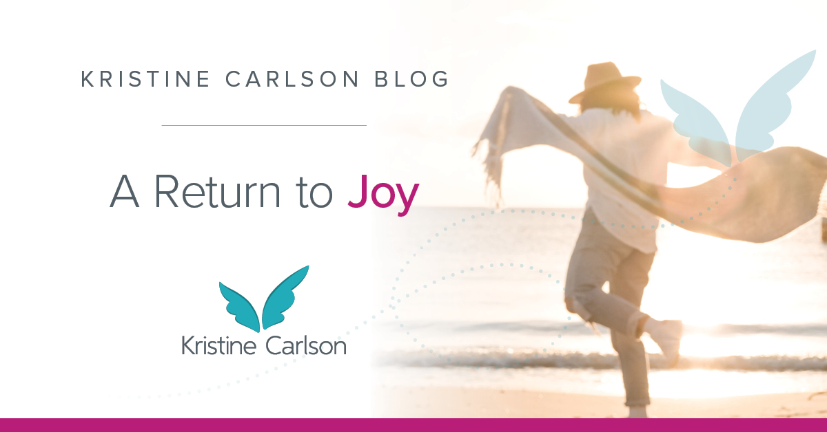 A Return To Joy Blog